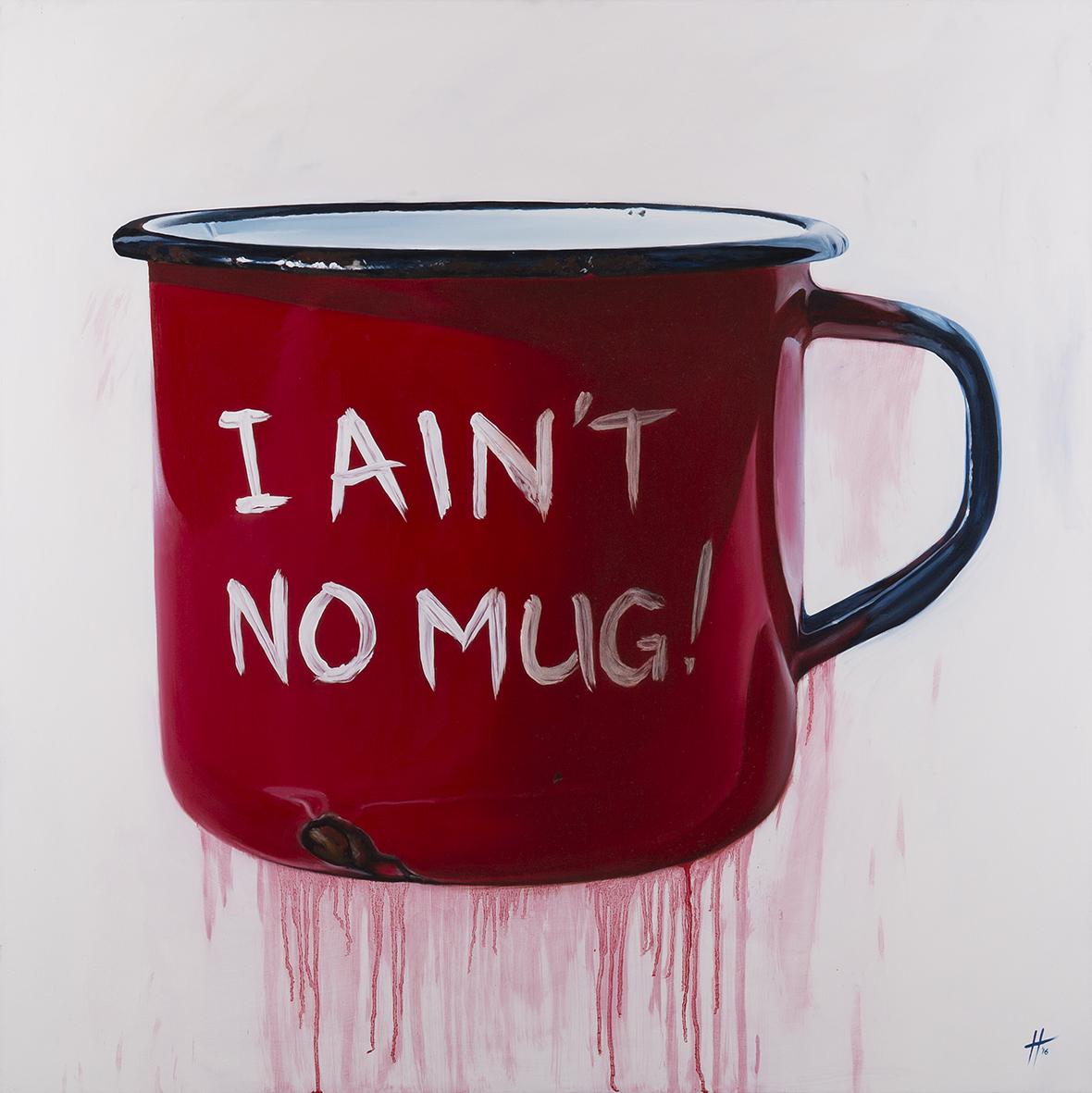 I Ain't No Mug